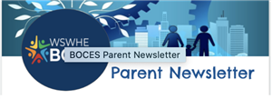 BOCES Parent Newsletter